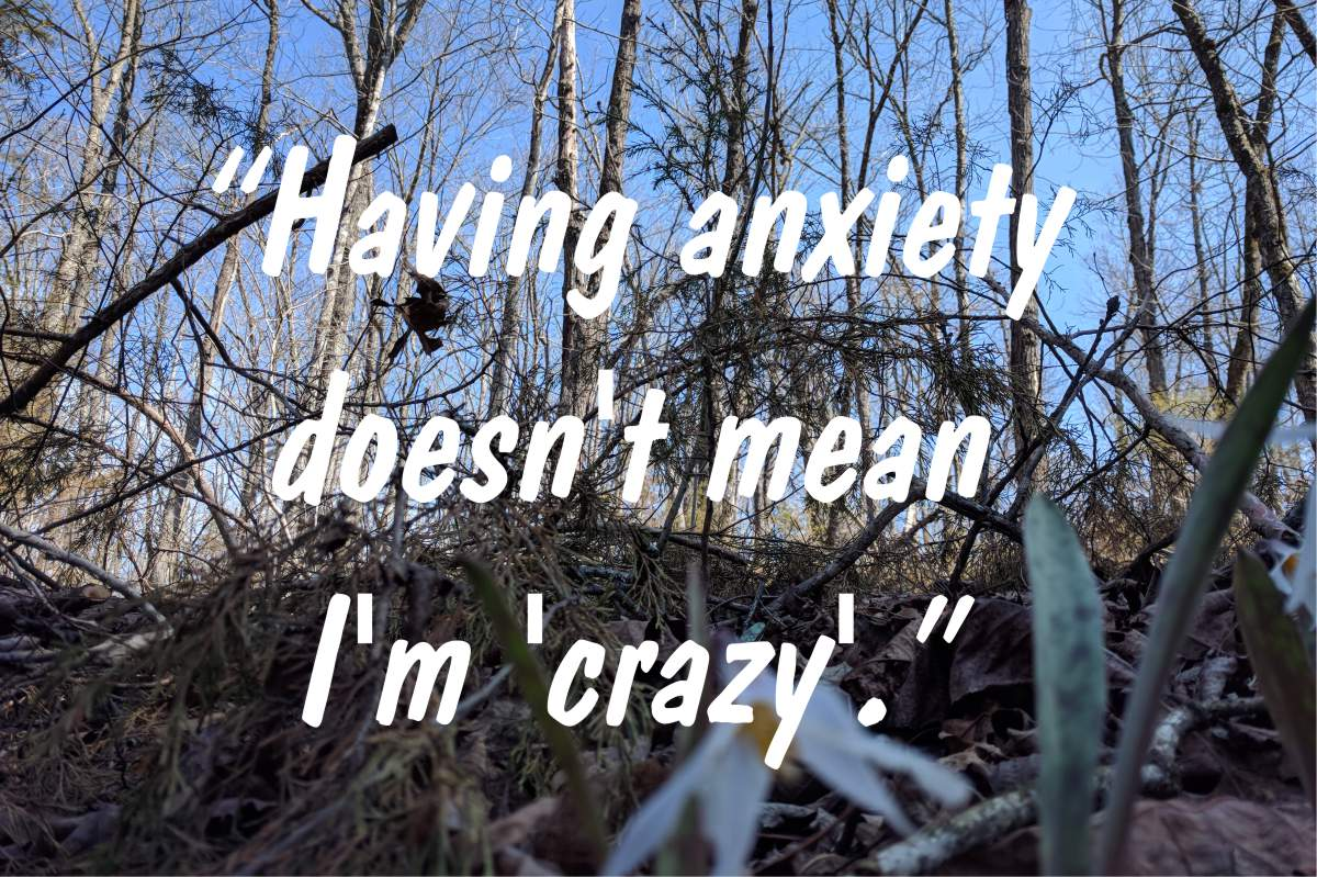 "Coping statement #10: ""Having anxiety doesn't mean I'm 'crazy'."