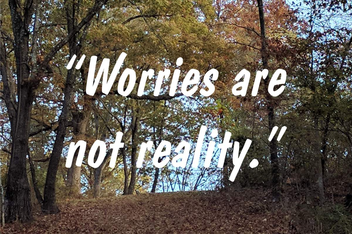 "Coping statement #2: ""Worries are not reality."""