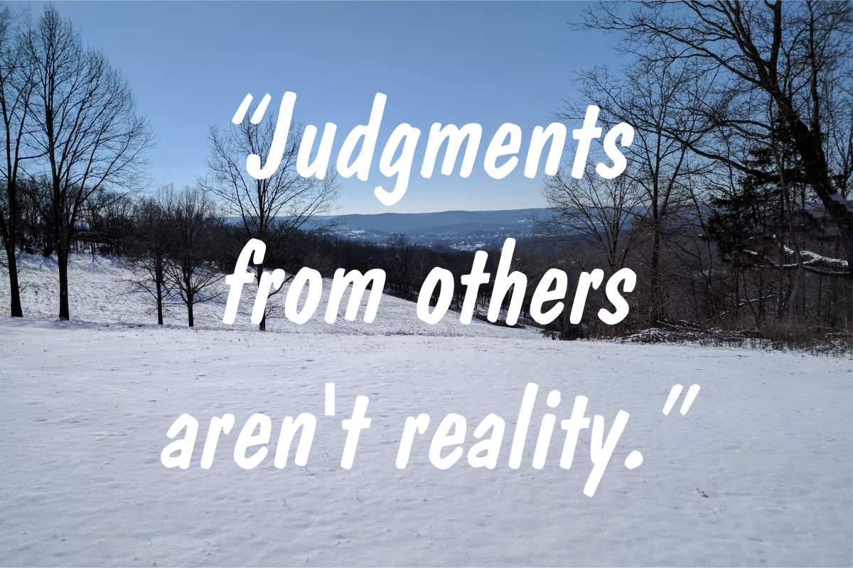 "Coping statement #6: ""Judgments from others aren't reality."""
