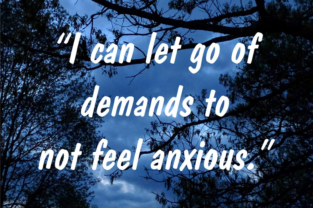 "Coping statement #8: ""I can let go of demands to not feel anxious."""