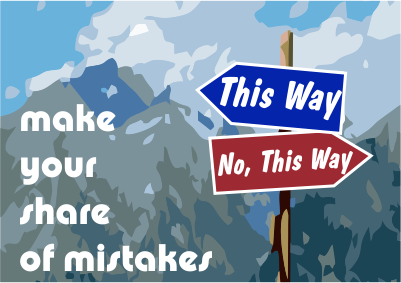 Make Your Share of Mistakes