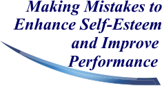 Making Mistakes to Enhance Self-Esteem and Improve Performance