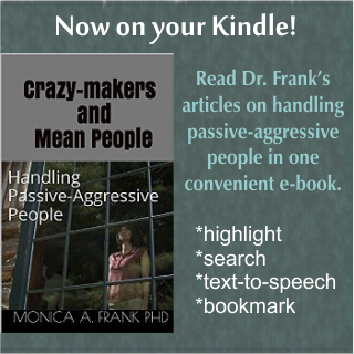 Now on Kindle! Dr. Frank's articles on handling passive-aggressive people. Tap to purchase on Amazon for $2.99