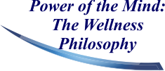 Power of the Mind: The Wellness Philosophy
